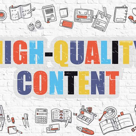 Keep the Targeted Audiences Engaged with High-Quality Content